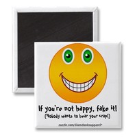 Not happy - magnet from Zazzle.com