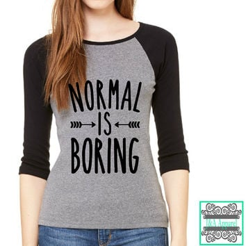 Normal Is Boring - Wanderlust - Trendy - Gift -  3/4-Sleeve Contrast Raglan T-Shirt