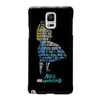 ALICE IN WONDERLAND QUOTE Samsung Galaxy Note 4 Case Cover