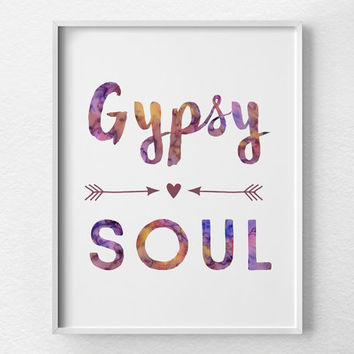 Gypsy Soul Print, Gypsy Decor, Gypsy Poster, Boho Decor, Bohemian Art, Bohemian Decor, Dorm Decor, Boho Apartment, College Apartment, 0380