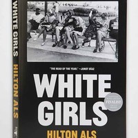 White Girls By Hilton Als - Assorted One