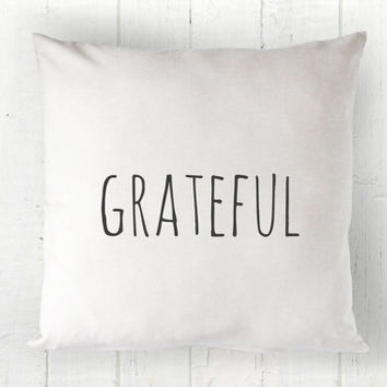 Grateful Pillow Cover - Thanksgiving Pillow, Fall Pillow, Autumn Pillow, White Pillow, Farmhouse Pillow, 16 x 16, 18 x 18, 20 x 20