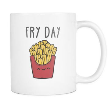 Funny Mugs - Fry Day mug - Coffee Cup (11oz) White