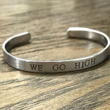 We Go High Hand Stamped Silver Cuff Bracelet