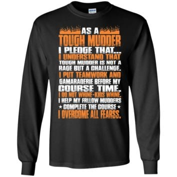 the tough mudder pledge: a guide to being popular? tshirt T-Shirt