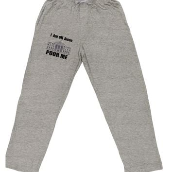 I'm All Alone Poor Me Trump Satire Adult Loose Fit Lounge Pants by TooLoud