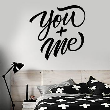Vinyl Wall Decal Romantic Quote Words You Me Bedroom Decor Stickers (2389ig)