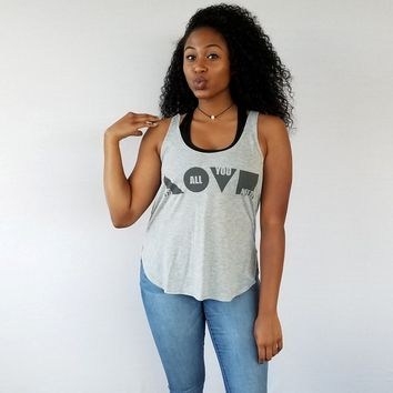 Love Is All You Need Tank