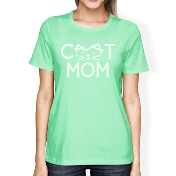 Cat Mom Women's Mint Round Neck T Shirt Gift Ideas For New Moms