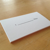 "Set of 10  ""I  (fill in the blank)  YOU""  --- business cards"