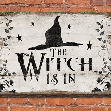 Halloween wooden sign.  The Witch is in - Handmade Approx. 13x19x3/4 inches.