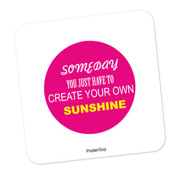 Create Your Own Sunshine Motivational Coaster
