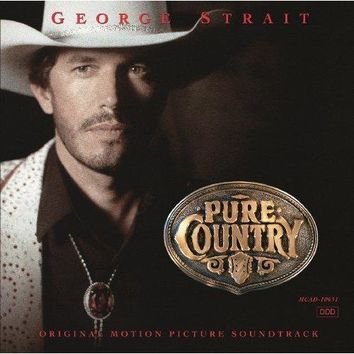 George Strait - Pure Country (Soundtrack)