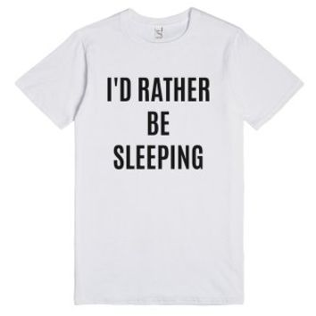 I'D RATHER BE SLEEPING T-Shirt IDE02180800-Unisex White T-Shirt