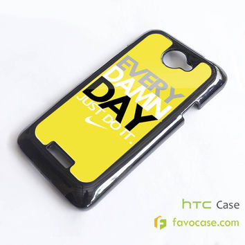 EVERY DAMN DAY 3 Nike Just Do It HTC One X, M7, M8 Phone Case Cover