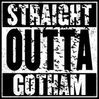 Straight Outta Gotham T-Shirt *FREE SHIPPING*