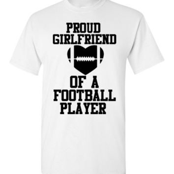Proud Girlfriend of a Football Player