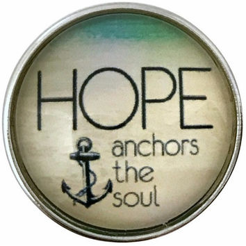 Hope Anchors the Soul Snap 20mm for Snap Jewelry