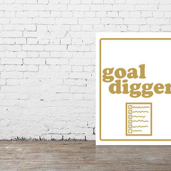 """Typography Poster """"Goal Digger"""" Gold Motivational Inspirational Funny Happy Print Wall Home Decor (2 Styles Available)"""
