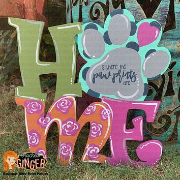 Home Is Where The Paw Prints Are Wooden Door Hanger