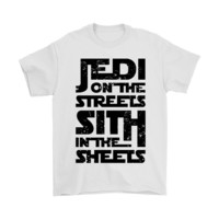 ONETOW Jedi On The Streets Sith In The Sheets Star Wars Shirts