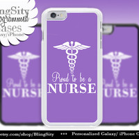 Nursing Nurse Iphone 6 Plus Case Purple Proud to be A Nurse Iphone 4 4s 5 5C Ipod Touch Cover LPN RN Medical