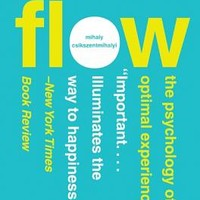 Flow: The Psychology of Optimal Experience | IndieBound.org