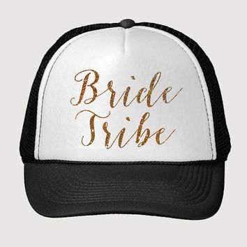 Glitter Print! Bride Tribe, Trucker Hat, Bachelorette Party Trucker Hat, Bridal Party Trucker Hat, Baseball Hat, One Size Fits Most