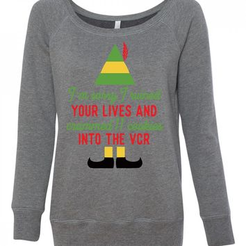 I'm Sorry I Ruined Your Life Buddy The Elf Funny Sweatshirt