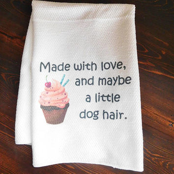 Kitchen Dishtowel - Pet Owner Gift - Dog Lover Present - Funny Kithcen Towel - Christmas Present for Pet Owner