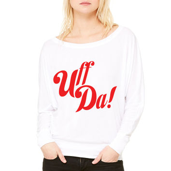 U Mirin Brah WOMEN'S FLOWY LONG SLEEVE OFF SHOULDER TEE