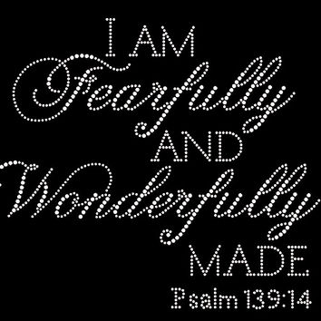 I Am Fearfully And Wonderfully Made Rhinestone T-Shirt