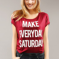 Make Everyday Saturday