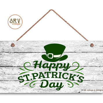 "Happy St. Patrick's Sign, Irish Hat on Shabby Wood Background, Weatherproof,5"" x 10"" Sign, Irish Wall Plaque, Irish Sign, St. Paddy's Day"