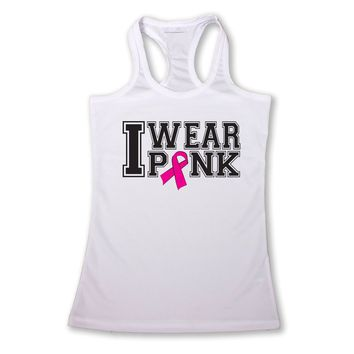 Women's I Wear PINK Breast Cancer Awareness Racerback TANK TOP WHITE