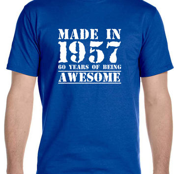 Made in 1957 60 Years of Being , Awesome - Men's T-Shirt