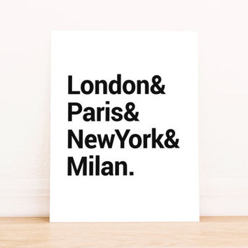 Travel Poster London and Paris and New York and Milan PRINTABLE Typography Poster Dorm Decor Apartment and Office Decor Poster