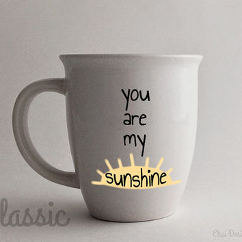 READY TO SHIP: You Are My Sunshine Mug. 14oz White Classic. Sun. Gift for a Husband, Wife, Mom, Dad, Child, Partner, Friend, or Loved One.