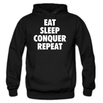eat conquer sleep repeat hoodie