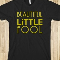 Beautiful Little Fool Gatsby Shirt