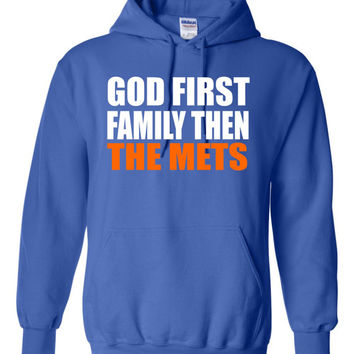 God First Family Then The Mets  Front print design on Royal apparel  Free Shipping
