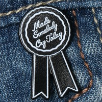 MADE SOMEBODY CRY ENAMEL PIN