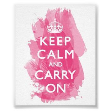 Hot Pink Keep Calm and Carry On Posters from Zazzle.com