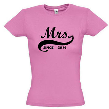 Mrs. since 2014 (Any Year),gift ideas,humor shirts,humor tees,gift for her,gift for sister,gift for friend,gift for daughter,gift for mom
