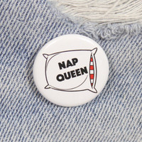 Nap Queen 1.25 Inch Pin Back Button Badge