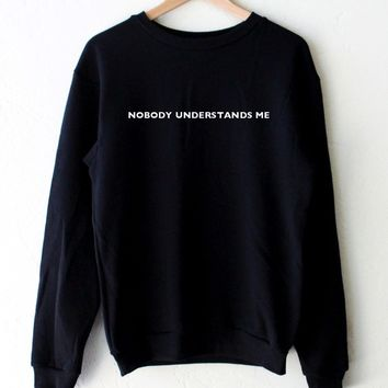 Nobody Understands Me Oversized Sweatshirt