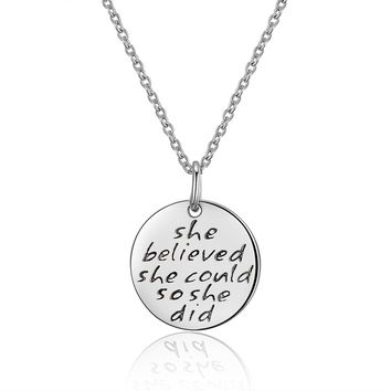 "925 Sterling Silver Engraved Message ""She believed she could so she did"" Inspirational Disc Necklace"