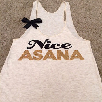 Nice Asana - Yoga Tank - Womens Fitness Clothing - Workout shirt