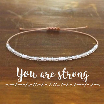 You Are Strong Morse Code Bracelet - Best Friend Gift - Gift for Her - Friendship Bracelet - Beaded Bracelet - Personalized Gift