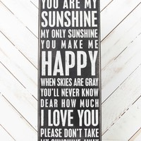 You Are My Sunshine Box Sign | Altar'd State